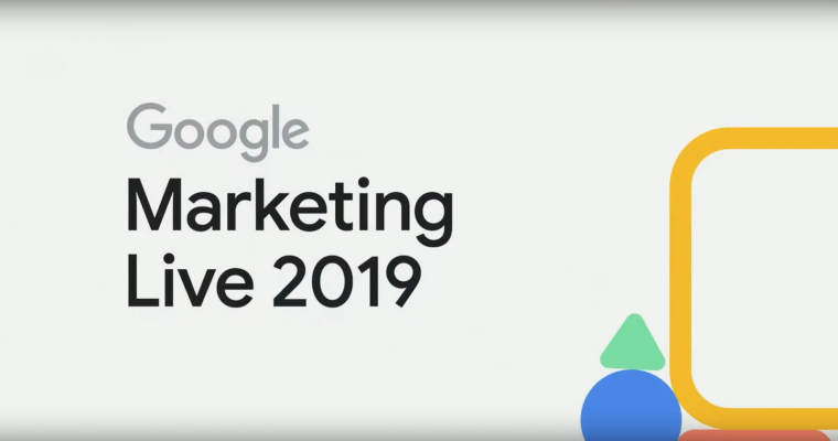 Le novità del Google Marketing Live 2019