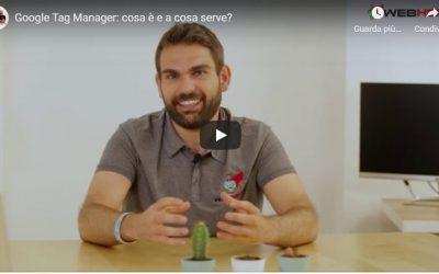 Cosa è Google Tag Manager e perché dovremmo utilizzarlo